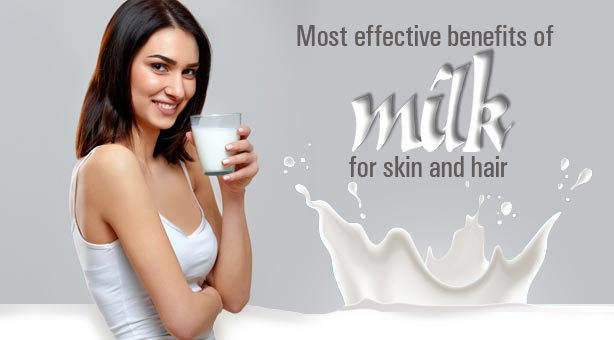 Most Effective Benefits of Milk for Skin And Hair