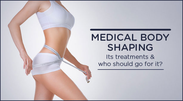 Medical Body Shaping