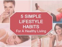 5 Simple Lifestyle Habits for a Healthy Living