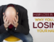 Hair Loss In Male: Why You Are Losing Your Hair?