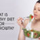 What Is A Healthy Diet For Hair Growth?