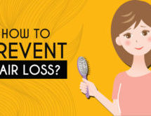 How To Prevent Hair Loss?