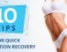 10 Tips for Quick Liposuction Recovery