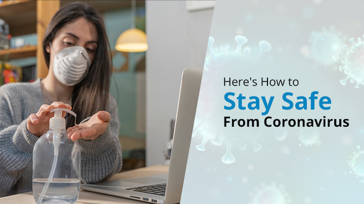 How Stay Safe From Coronavirus